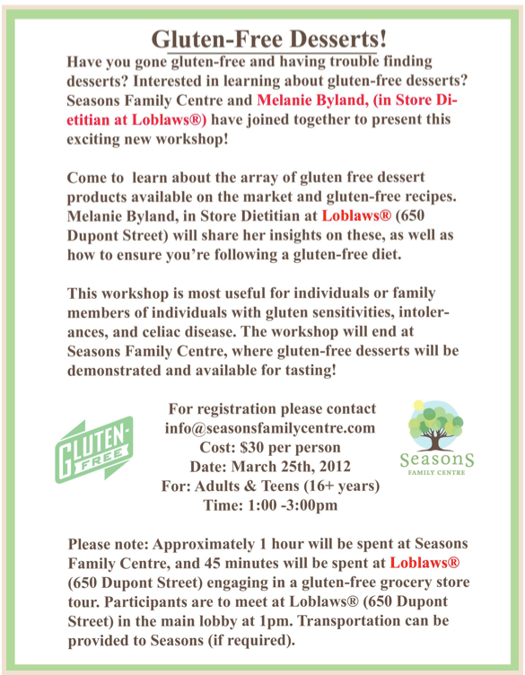 Gluten-Free Dessert Workshop with Loblaws!
